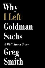 Greg Smith's memoir is set for publication on Oct. 22.